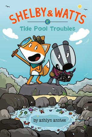 Tide Pool Troubles by Ashlyn Anstee
