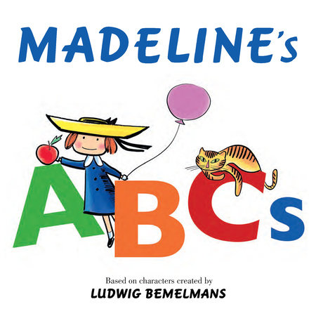 Madeline's ABCs by Ludwig Bemelmans