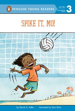 Spike It, Mo! by David A. Adler