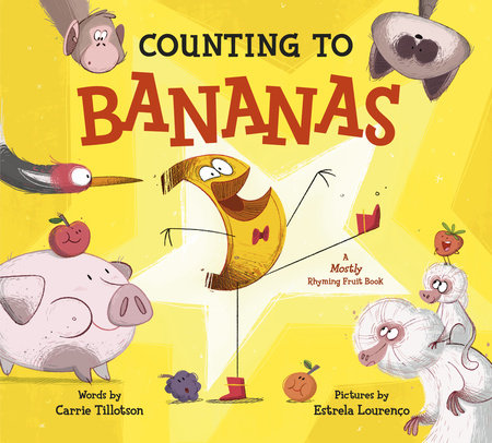 Counting to Bananas by Carrie Tillotson