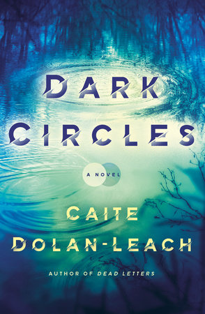 Dark Circles by Caite Dolan-Leach