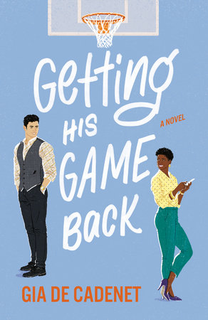 Getting His Game Back by Gia De Cadenet