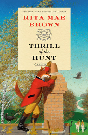 Thrill of the Hunt by Rita Mae Brown