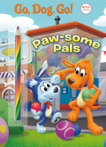 Paw-some Pals (Netflix: Go, Dog. Go!)