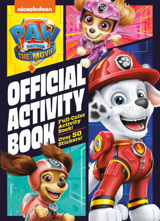 PAW Patrol: The Movie: Official Activity Book (PAW Patrol) by Golden Books