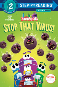 Stop That Virus! (StoryBots)