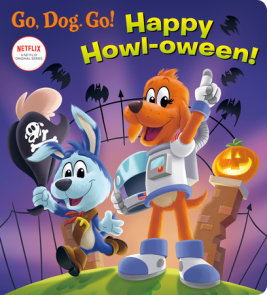 Happy Howl-oween! (Netflix: Go, Dog. Go!)