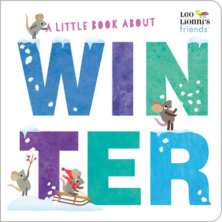 A Little Book About Winter by Leo Lionni