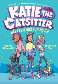 Katie the Catsitter Book 2: Best Friends for Never
