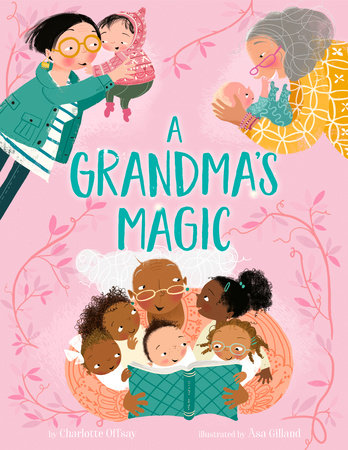A Grandma's Magic by Charlotte Offsay
