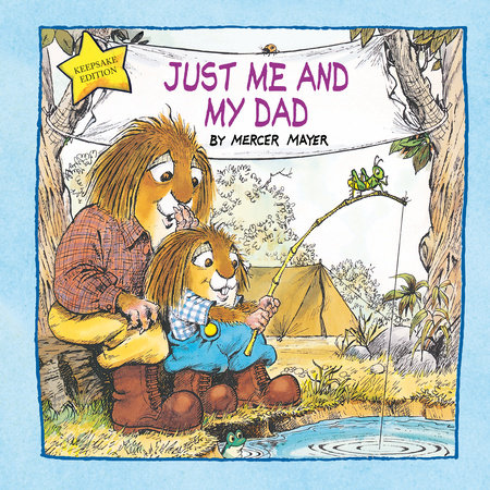 Just Me and My Dad (Little Critter) by Mercer Mayer