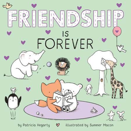 Friendship Is Forever by Patricia Hegarty