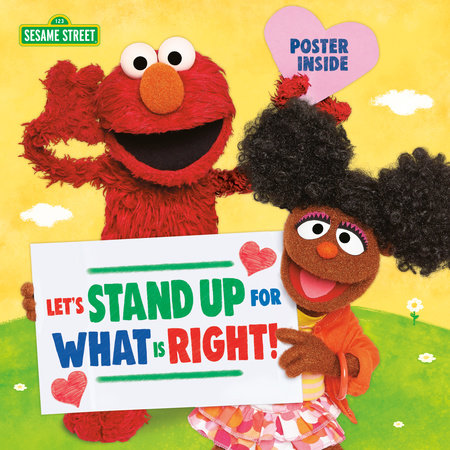 Let's Stand Up for What Is Right! (Sesame Street) by Sesame Workshop
