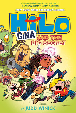 Hilo Book 8: Gina and the Big Secret by Judd Winick