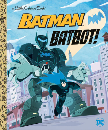 Batbot! (DC Batman) by David Croatto