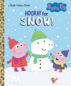 Hooray for Snow! (Peppa Pig)