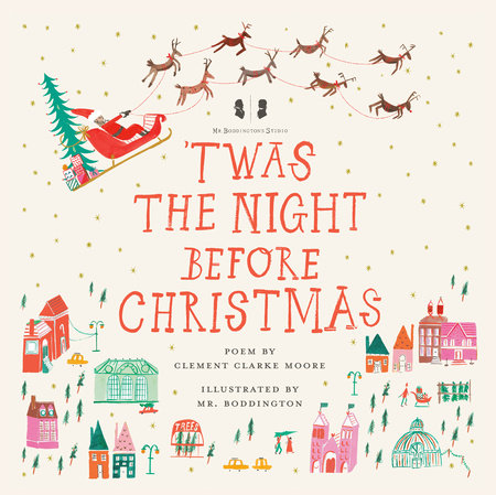 Mr. Boddington's Studio: 'Twas the Night Before Christmas by Clement Clarke Moore