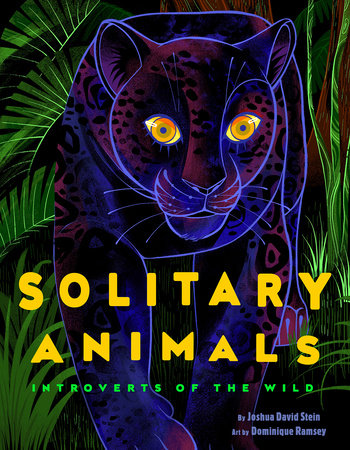 Solitary Animals by Joshua David Stein