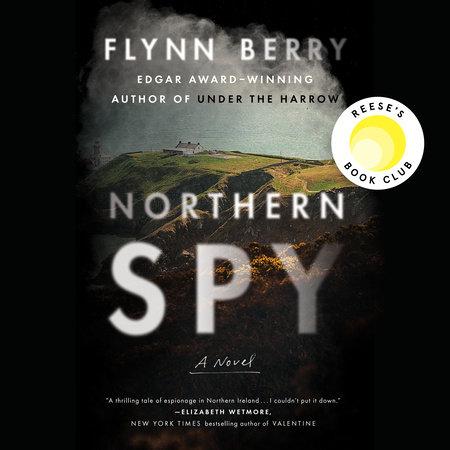 Northern Spy by Flynn Berry