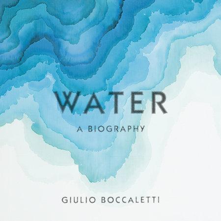 Water by Giulio Boccaletti