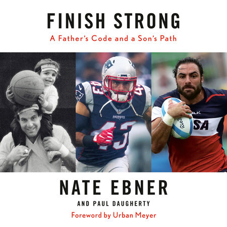 Finish Strong by Nate Ebner and Paul Daugherty