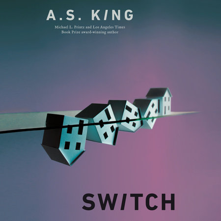 Switch by A.S. King