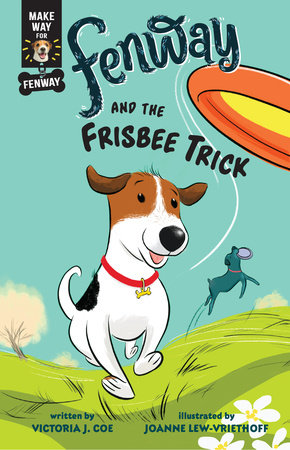 Fenway and the Frisbee Trick by Victoria J. Coe