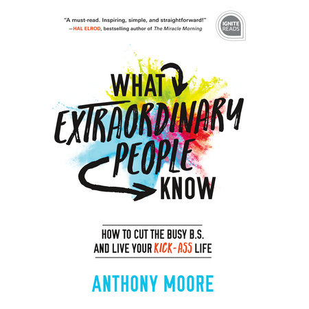 What Extraordinary People Know