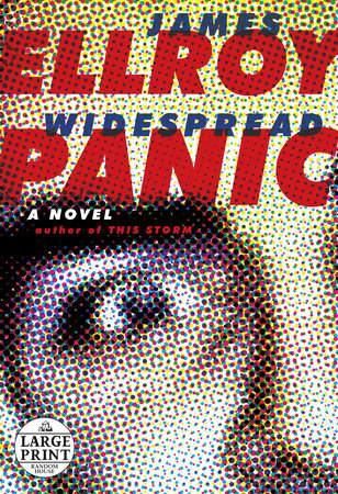 Widespread Panic by James Ellroy