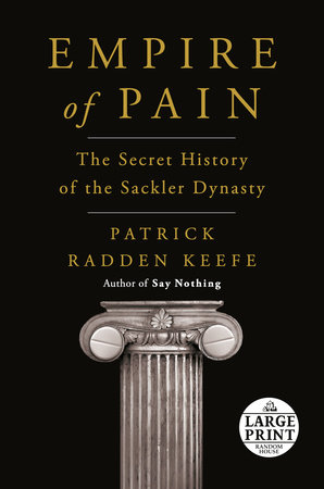 Empire of Pain by Patrick Radden Keefe
