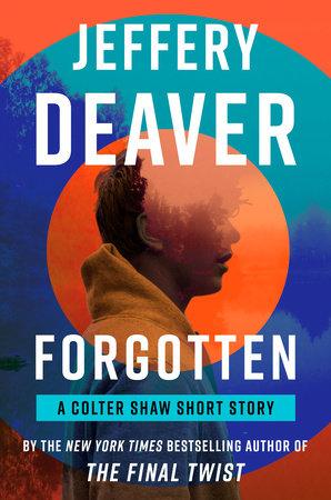 Forgotten by Jeffery Deaver