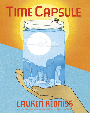 Time Capsule by Lauren Redniss