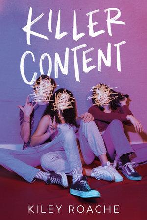 Killer Content by Kiley Roache