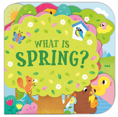 What Is Spring? by Sonali Fry