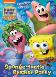 Sponge-tastic Sticker Party (Kamp Koral: SpongeBob's Under Years)
