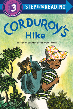 Corduroy's Hike by Don Freeman and Alison Inches