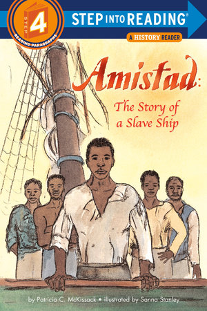 Amistad: The Story of a Slave Ship by Patricia C. McKissack