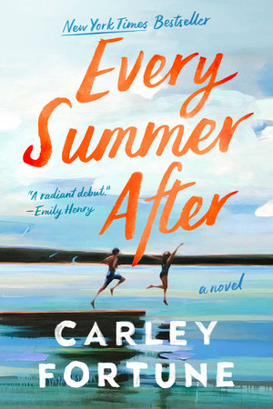 Every Summer After by Carley Fortune