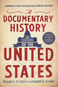 A Documentary History of the United States (11th Edition)