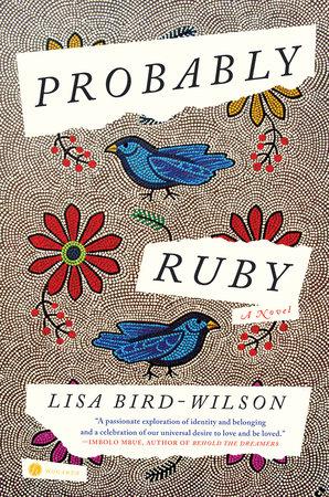 Probably Ruby by Lisa Bird-Wilson