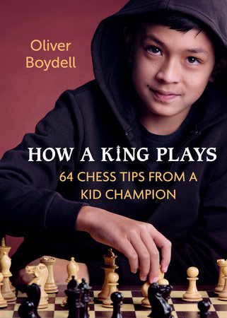 How a King Plays by Oliver Boydell