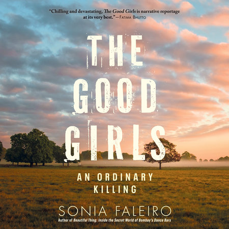 The Good Girls by Sonia Faleiro