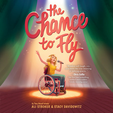 The Chance to Fly by Ali Stroker and Stacy Davidowitz
