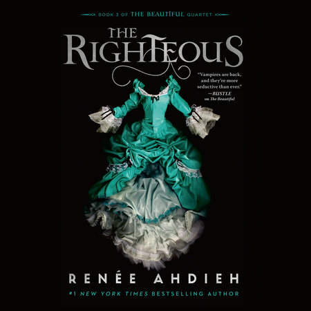 The Righteous by Renée Ahdieh