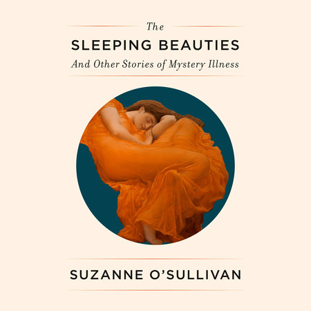 The Sleeping Beauties by Suzanne O'Sullivan