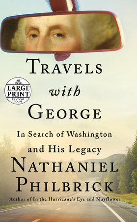 Travels with George by Nathaniel Philbrick