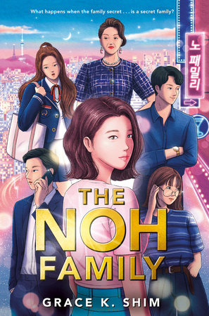 The Noh Family by Grace K. Shim