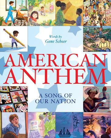 American Anthem by Gene Scheer