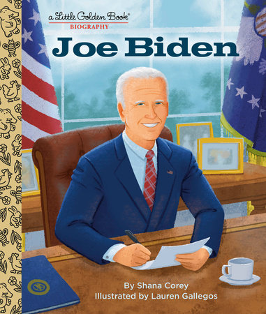 My Little Golden Book About Joe Biden by Shana Corey