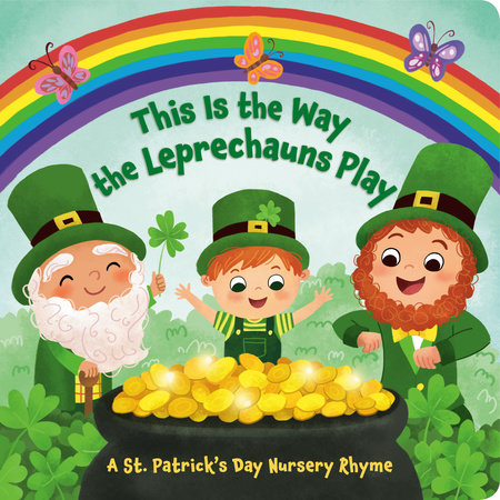 This Is the Way the Leprechauns Play by Arlo Finsy